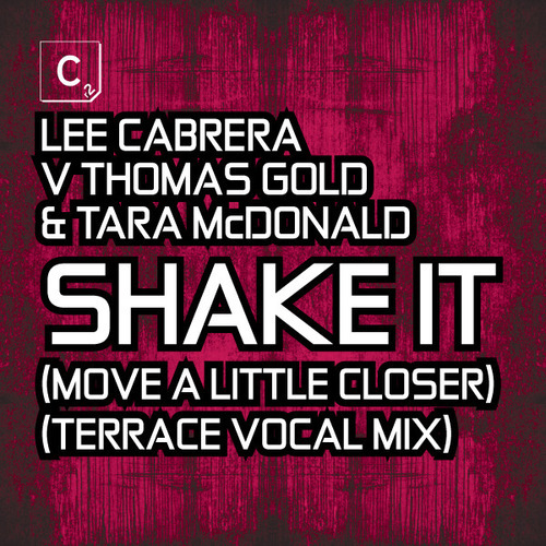 Album Art - Shake It (Move A Little Closer) - Terrace Vocal Mix