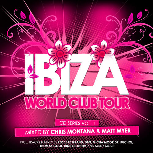 Album Art - Ibiza World Club Tour CD Series Volume 1