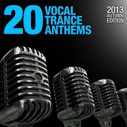 Album Art - 20 Vocal Trance Anthems - 2013 Autumn Edition