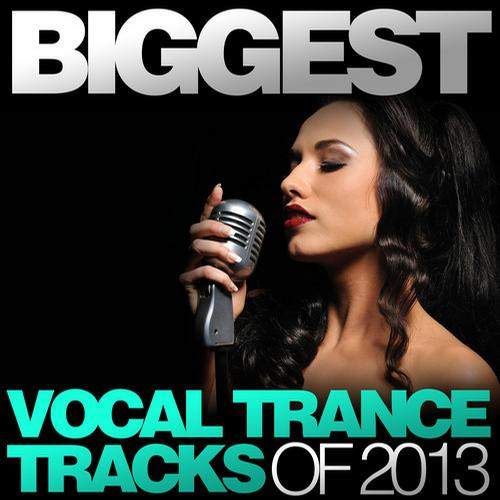 Album Art - Biggest Vocal Trance Tracks Of 2013
