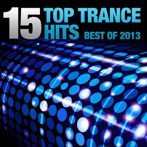 Album Art - 15 Top Trance Hits - Best Of 2013