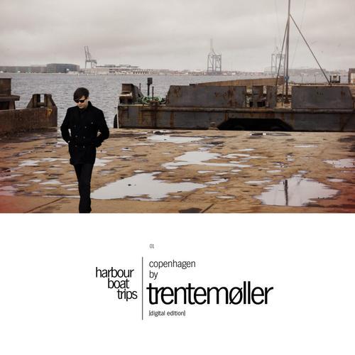 Album Art - Harbour Boat Trips 01: Copenhagen by Trentemoller