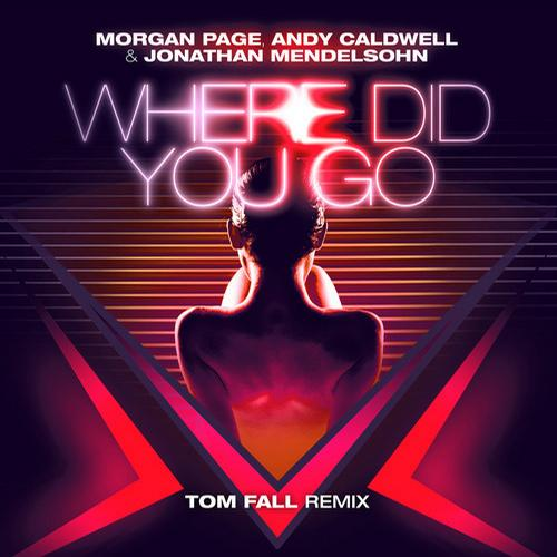 Album Art - Where Did You Go (Tom Fall Remix)