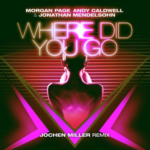Album Art - Where Did You Go (Jochen Miller Remix)
