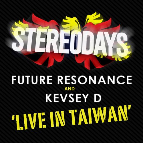 Album Art - Live In Taiwan (Mixed by Future Resonance & Kevsey D)