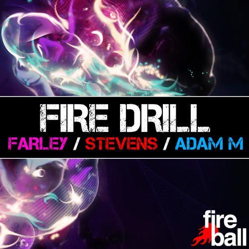 Album Art - Fire Drill - Mixed by Andy Farley, Ben Stevens & Adam M