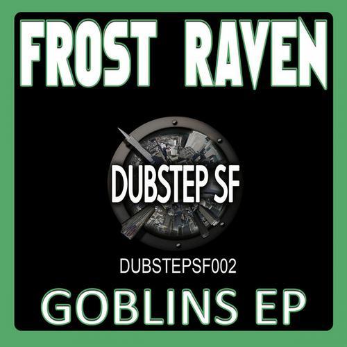 Album Art - Frost Raven - Goblins