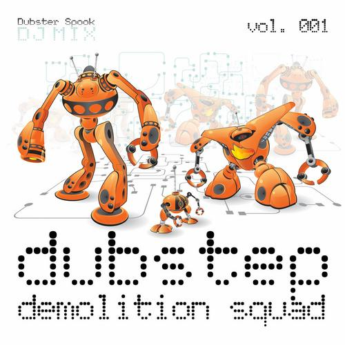 Album Art - Dubstep Demolition Squad v.1 Best Top Electronic Dance Hits, Dub, Brostep, Electro, Psystep, Rave