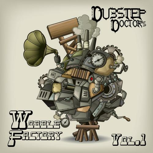 Album Art - Dubstep Dr's Wobble Factory v.1 Best Top Electronic Dance Hits, Dub, Brostep, Psystep, Rave Anthem