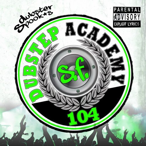 Album Art - Dubstep Academy 104 Compiled By Dubster Spook