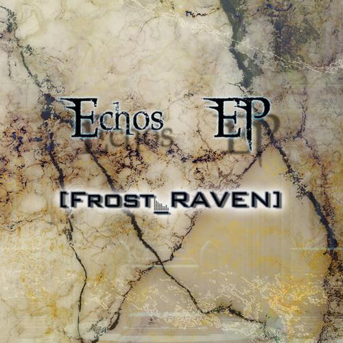Album Art - Frost RAVEN - Echos EP