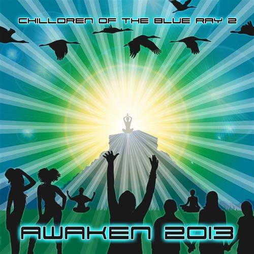 Album Art - Chilldren Of The Blue Ray Vol. 2: Awaken 2013