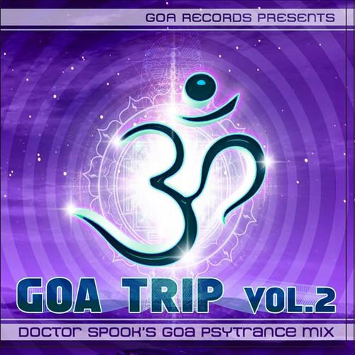 Album Art - Goa Trip Volume 2 By Doctor Spook