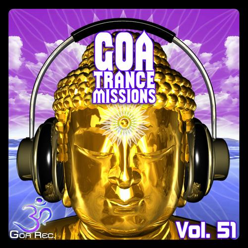 Album Art - Goa Trance Missions, Vol. 51: Best of Psytrance,Techno, Hard Dance, Progressive, Tech House, Ambient