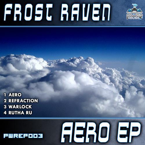 Album Art - Power House Rec Presents: Frost Raven - Aero EP