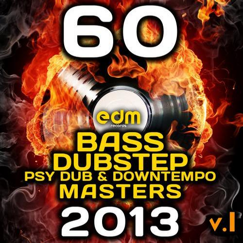 Album Art - 60 Bass, Dubstep, Psy Dub & Down Techno Masters 2013, Vol. 1