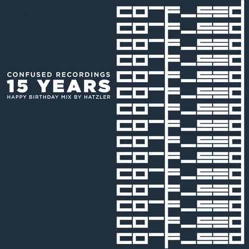 Album Art - 15 Years Confused Recordings  -Happy Birthday Mix