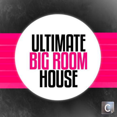 Album Art - Ultimate Big Room House