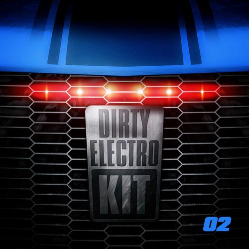 Dirty Electro Kit - Part 2 Album