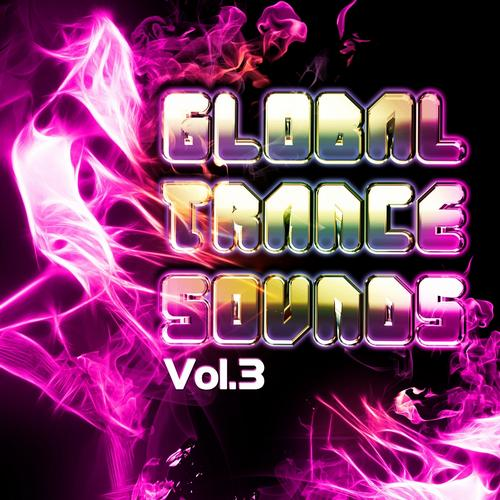 Album Art - Global Trance Sounds, Vol. 3 (Future Ibiza Club Guide)