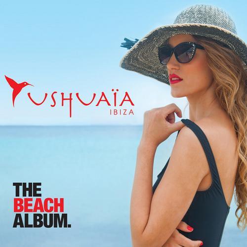 Album Art - Ushuaia Ibiza - The Beach Album