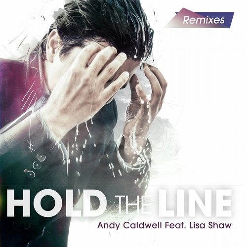 Album Art - Hold the Line Remixes (feat. Lisa Shaw)