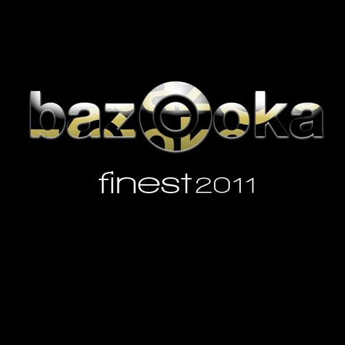 Bazooka Finest 2011 Album Art