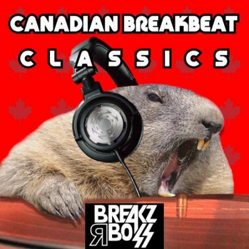 Album Art - Canadian Breakbeat Classics: 2000 - 2010