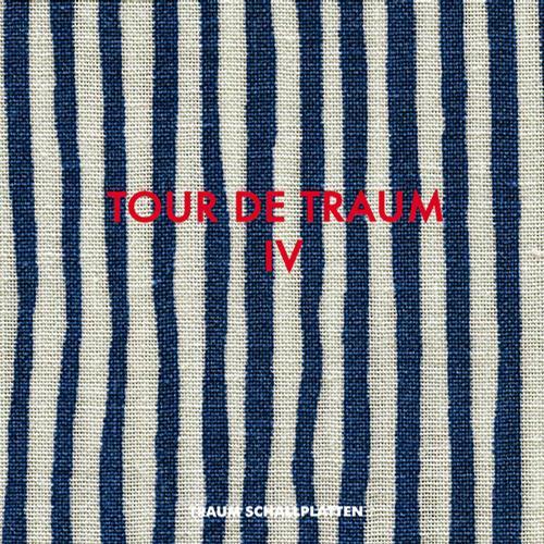 Tour De Traum IV Mixed By Riley Reinhold Album Art