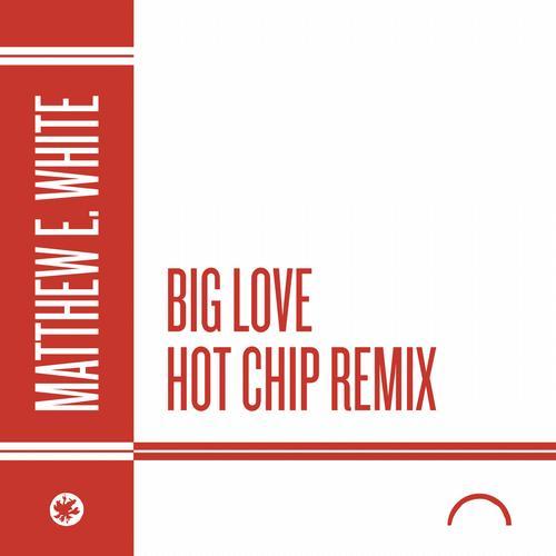 Album Art - Big Love (Hot Chip Remix)