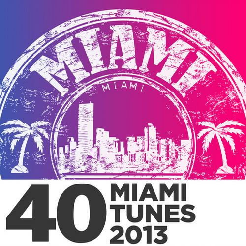 Album Art - 40 Miami Tunes 2013