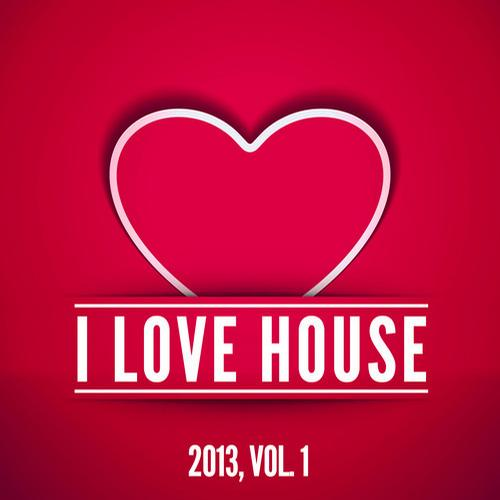 Album Art - I Love House 2013, Vol. 1