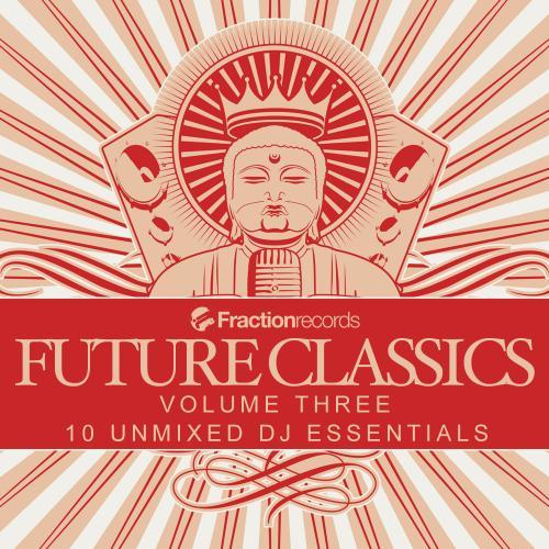 Album Art - Fraction Records, Future Classics Volume Three