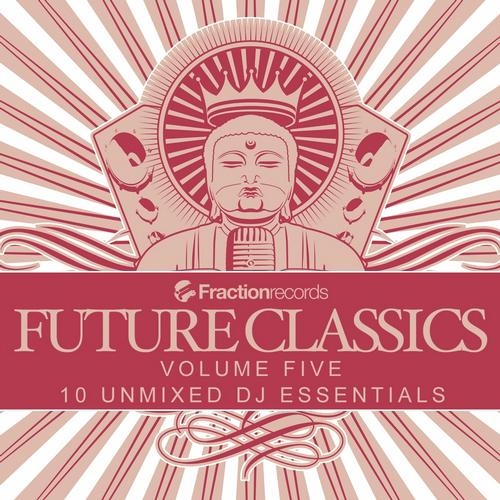 Fraction Records, Future Classics Volume Five Album