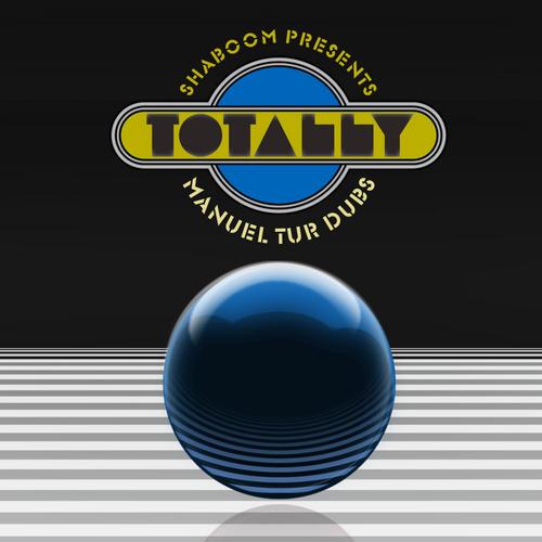 Shaboom Totally Manuel Tur Dubs Album Art