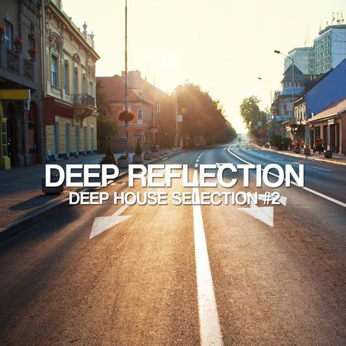 Album Art - Deep Reflection - Deep House Selection #2