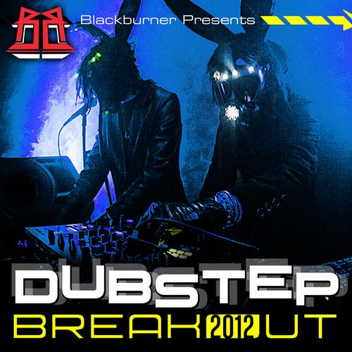 Album Art - Blackburner Presents: Dubstep Breakout 2012