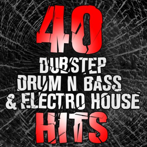 Album Art - 40 Dustep, Drum n Bass & Electro House