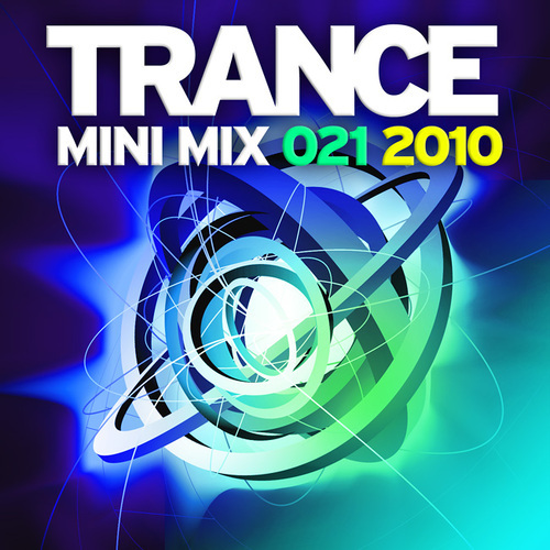 Album Art - Trance Mini Mix 021 - 2010