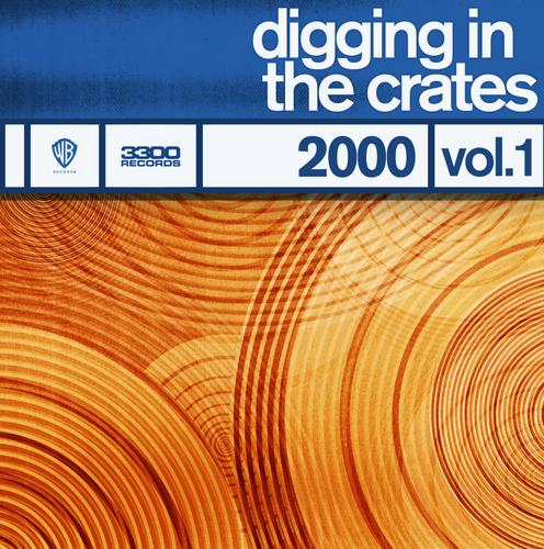 Album Art - Digging In The Crates: 2000 Vol. 1