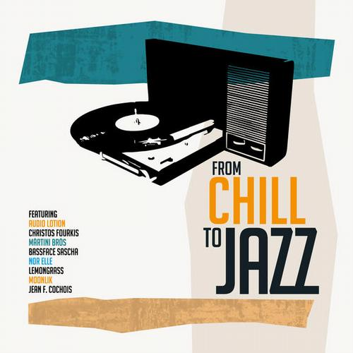 From Chill To Jazz Album