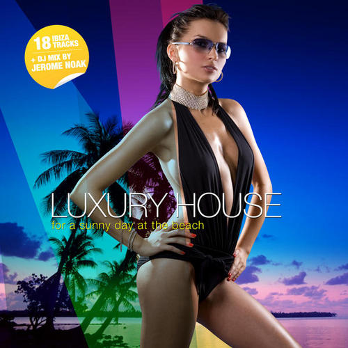 Album Art - Luxury House For A Sunny Day At The Beach