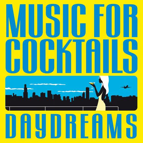 Music for Cocktails (Daydreams) Album