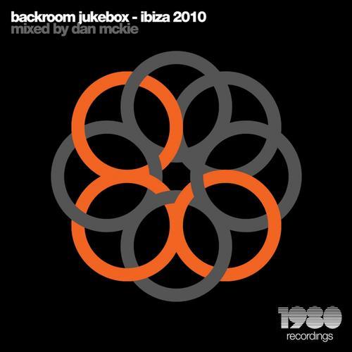 Album Art - Backroom Jukebox - Ibiza 2010 (Mixed & Compiled By Dan McKie)