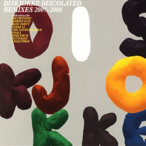 Album Art - Discolated Remixes 2007-2008