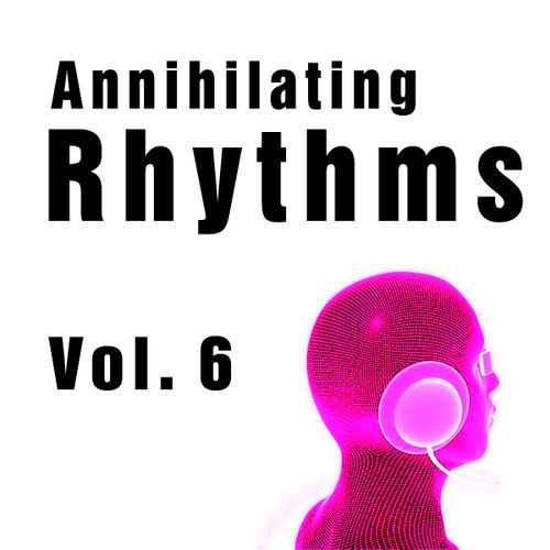 Album Art - Annihilating Rhythms Volume 6.2