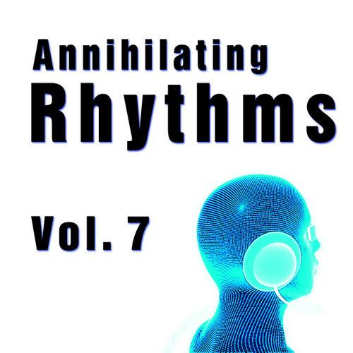 Album Art - Annihilating Rhythms Volume 7
