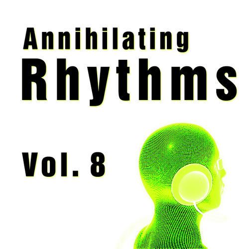Album Art - Annihilating Rhythms Volume 8