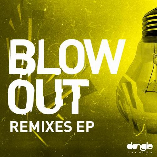 Album Art - Blow Out Remixes EP