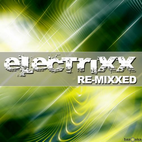 Album Art - Electrixx Re-Mixxed